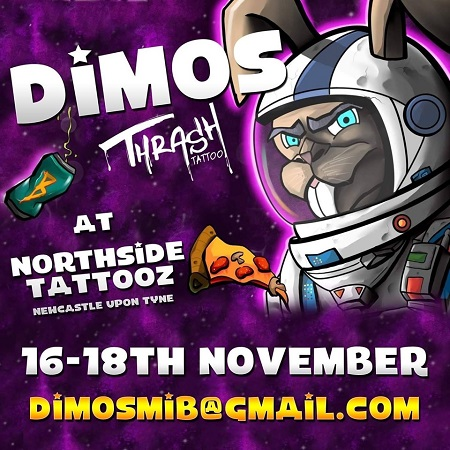 Guest artist: DIMOS TRASH TATTOO 16-18th November 2019